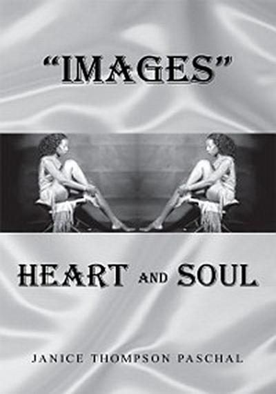 Images: Heart and Soul