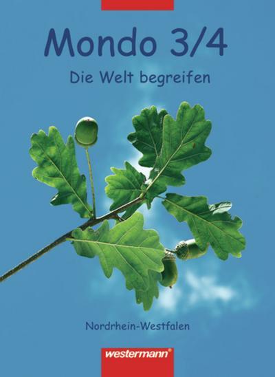 Mondo 3/4. Schülerband. Die Welt begreifen. Nordrhein-Westfalen