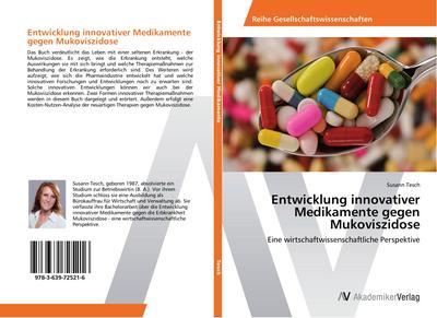 Entwicklung innovativer Medikamente gegen Mukoviszidose