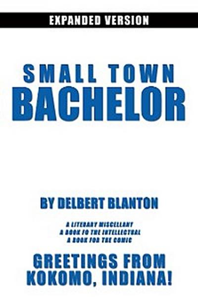 Small Town Bachelor Expanded Version