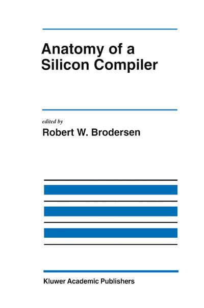 Anatomy of a Silicon Compiler