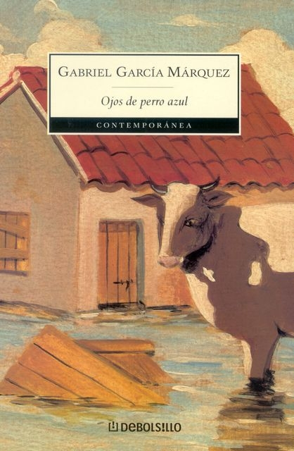 Gabriel García Márquez ~ Ojos de perro azul. Augen eines blaue ... 9788497592376