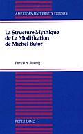 La Structure Mythique de La Modification de Michel Butor