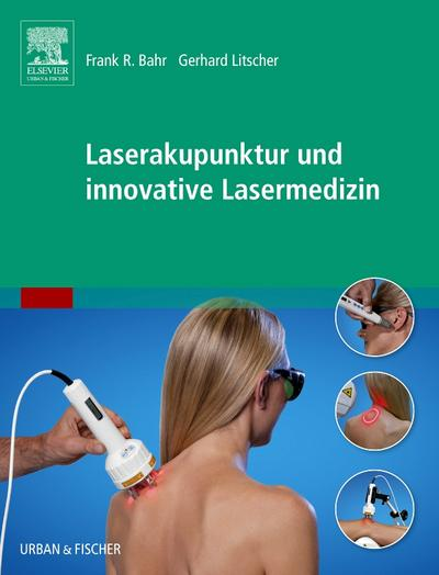Laserakupunktur und innovative Lasermedizin