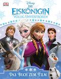 Disney Die Eiskönigin; Das Buch zum Film; Deu ...