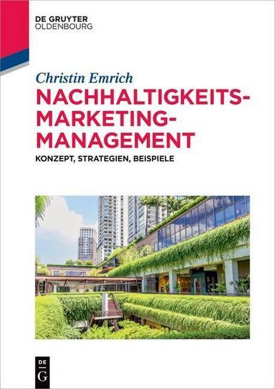 Nachhaltigkeits-Marketing-Management