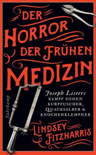 Der Horror der frühen Medizin