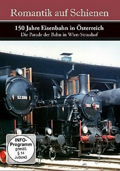 Romantik auf Schienen - 150 Jahre Eisenbahn in Österreich, 1 DVD