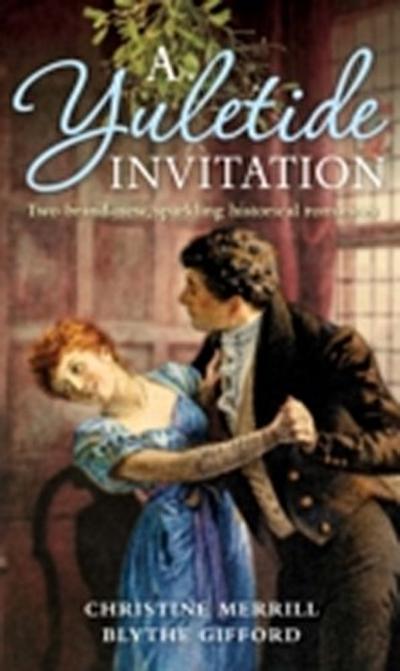 Yuletide Invitation: The Mistletoe Wager / The Harlot's Daughter