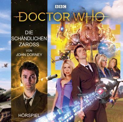 Doctor Who: Die schändlichen Zaross; Hörspiel.; Doctor Who; Deutsch; Spieldauer 54 Min, 11 Tracks