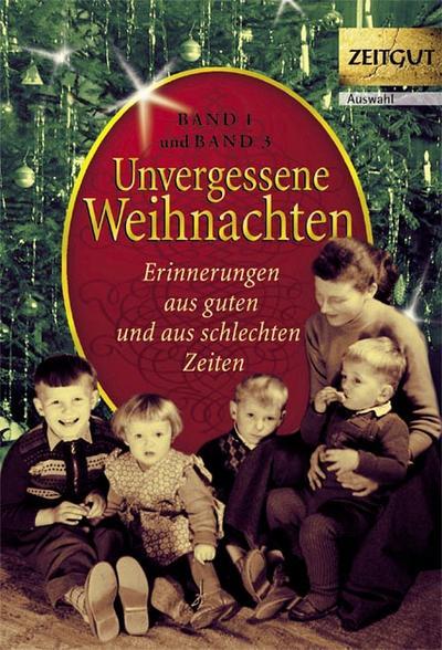Unvergessene Weihnachten. Doppelbd.1 (Bd.1+3)