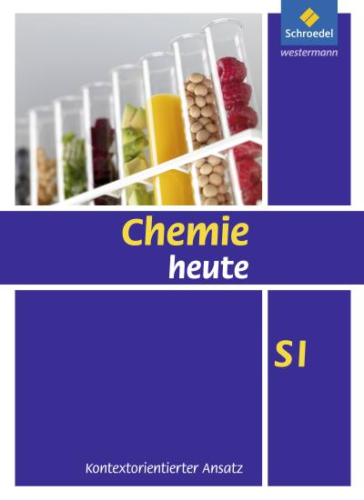 Chemie heute SI - Kontextorientierter Ansatz