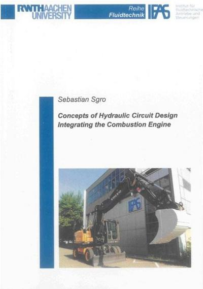 Concepts of Hydraulic Circuit Design Integrating the Combustion Engine