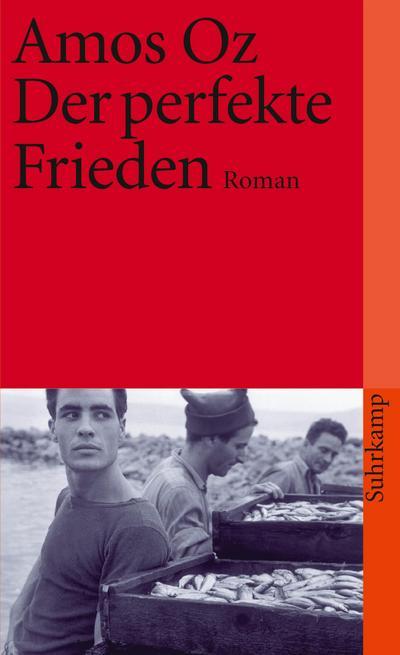 Der perfekte Frieden: Roman (suhrkamp taschenbuch)