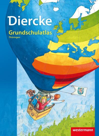 Diercke Grundschulatlas Ausgabe 2013. Thüringen