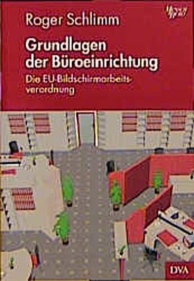 Grundlagen der Büroeinrichtung, m. CD-ROM