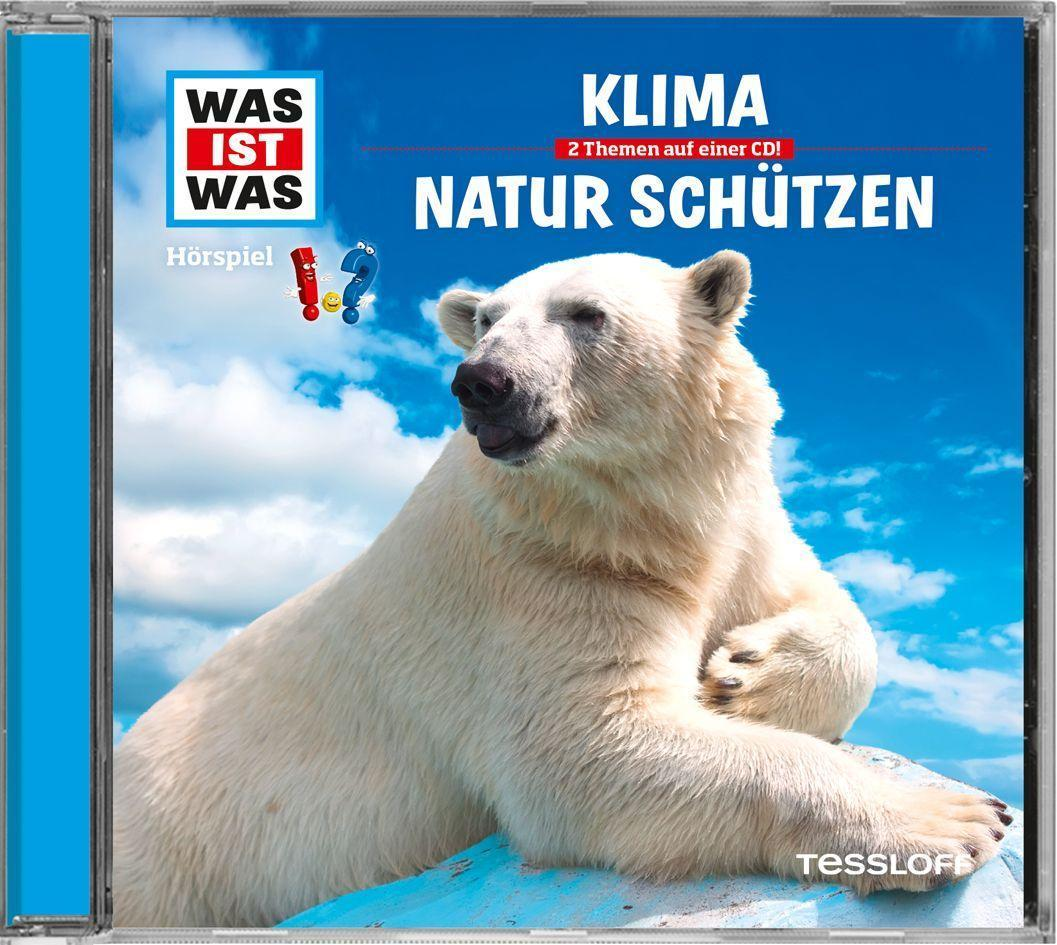 Was ist was Hörspiel-CD: Klima / Natur schützen, Kurt Haderer