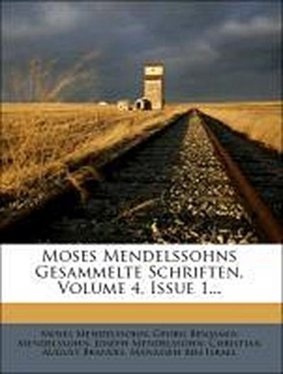 Moses Mendelssohns gesammelte Schriften, Vierter Band, Erste Abtheilung