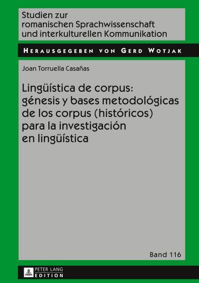 Lingüística de corpus: génesis y bases metodológicas de los corpus (históricos) para la investigación en lingüística