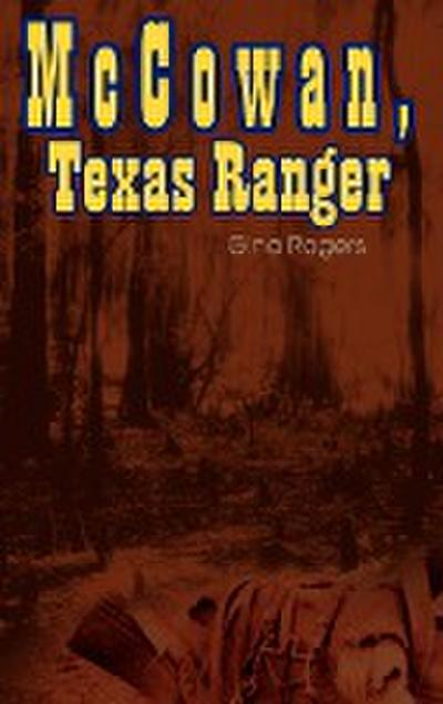 McCowan, Texas Ranger