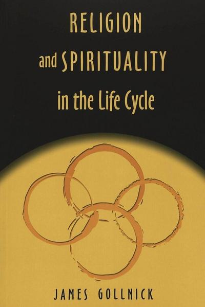 Religion and Spirituality in the Life Cycle