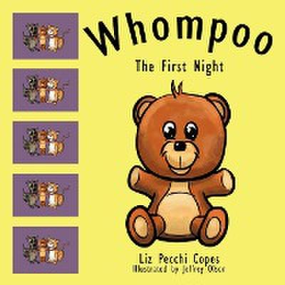 Whompoo: The First Night