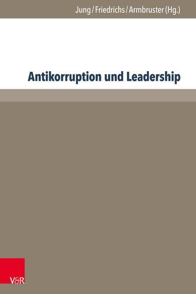 Antikorruption und Leadership