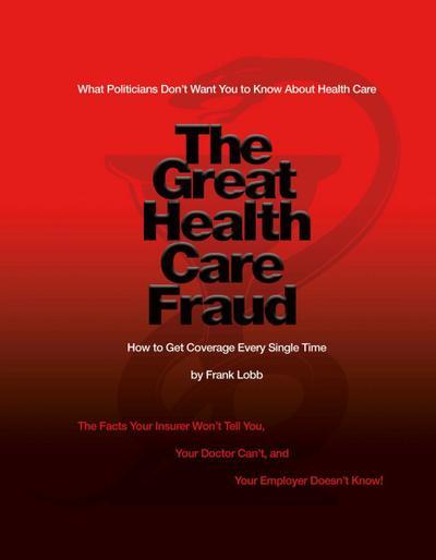 Great Health Care Fraud