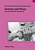 Demenz und Pflege; Eine interdisziplinäre Betrachtung; Deutsch