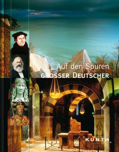 Auf den Spuren grosser Deutscher