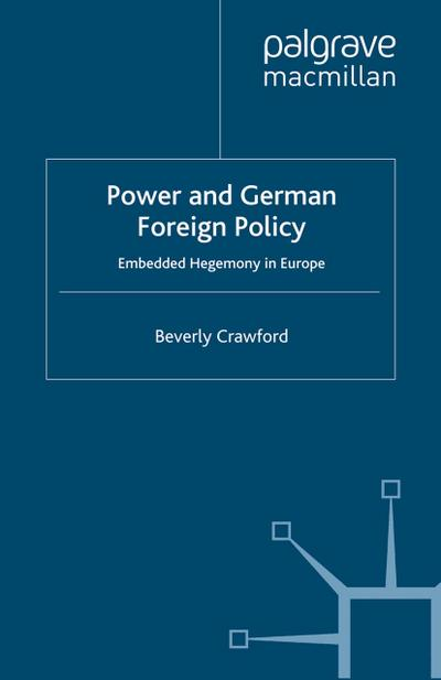 Power and German Foreign Policy