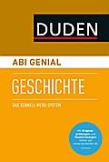 Abi genial Geschichte: Das Schnell-Merk-Syste ...