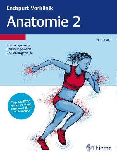 Endspurt Vorklinik: Anatomie. Tl.2
