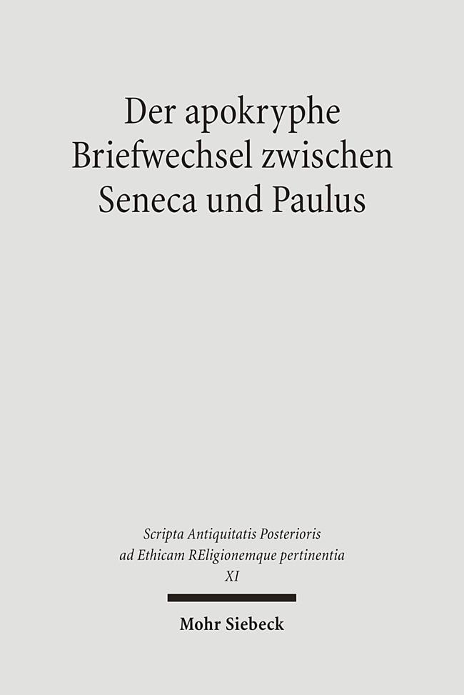 Der apokryphe Briefwechsel zwischen Seneca und Paulus - Alfo ... 9783161491313