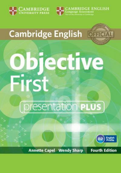 Objective First - Fourth Edition. Presentation Plus DVD-ROM