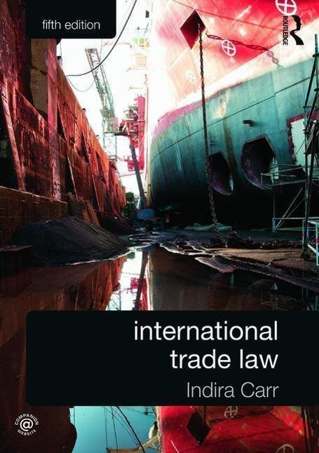 International Trade Law - Indira Carr -  9780415659253