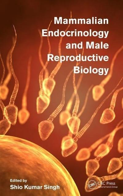 Mammalian Endocrinology and Male Reproductive Biology