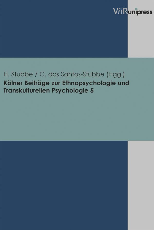 Kölner Beiträge zur Ethnopsychologie und Transkulturellen Psychologie. Band ...