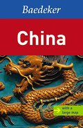Baedeker Allianz Reiseführer China (Baedeker: Foreign Destinations)