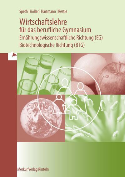 wirtschaftslehre-fur-das-berufliche-gymnasium-ernahrungswissenschaftliche-richtung-eg-biotechn