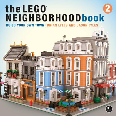 The LEGO Neighborhood Book 2