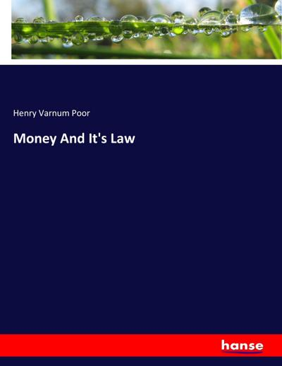 Money And It's Law