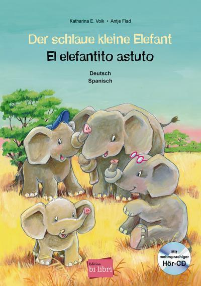 Der schlaue kleine Elefant - El elefantito astuto