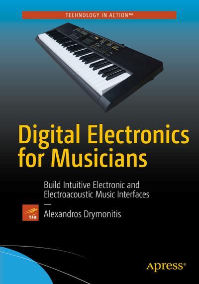 Digital Electronics for Musicians