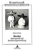 Mexiko. Heterogenität und Bevölkerungsentwicklung