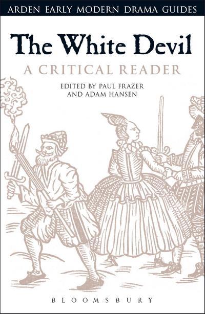 The White Devil: A Critical Reader