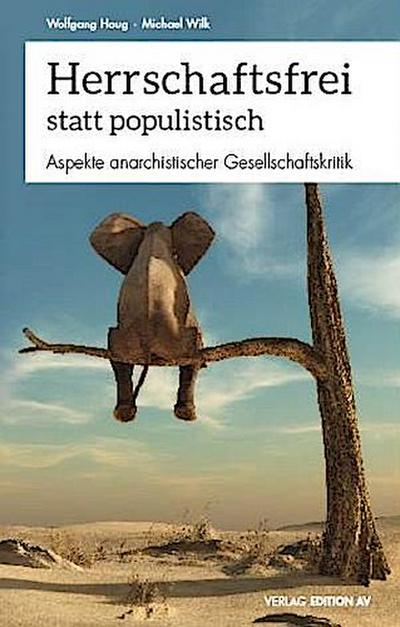 Herrschaftsfrei statt populistisch