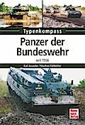 Panzer der Bundeswehr: seit 1956 (Typenkompas ...