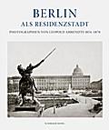 Berlin als Residenzstadt