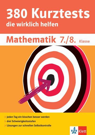 380 Kurztests Mathematik 7./8. Klasse